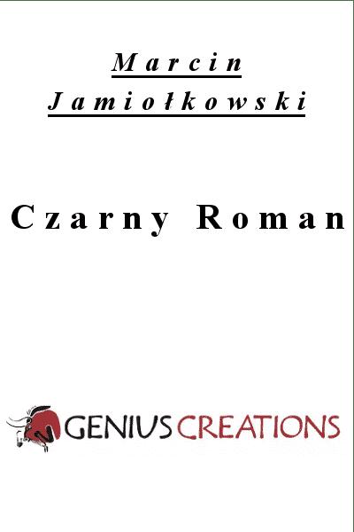 Czarny Roman - Marcin Jamiołkowski