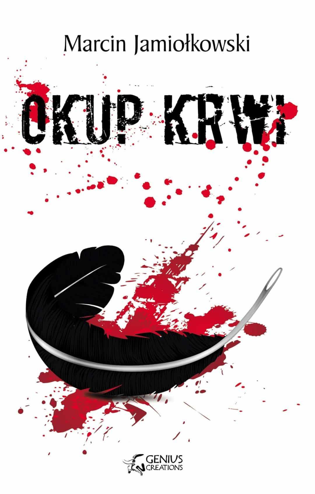 Okup krwi - Marcin Jamiołkowski