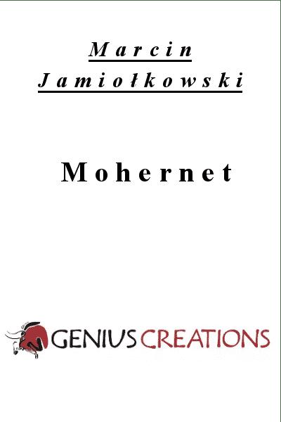 Mohernet - Marcin Jamiołkowski
