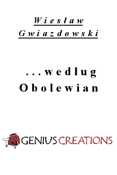 ...według Obolewian - Wiesław Gwiazdowski