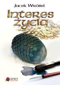 Interes życia - Jacek Wróbel