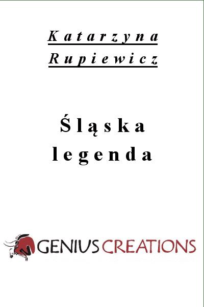 Śląska legenda - Katarzyna Rupiewicz