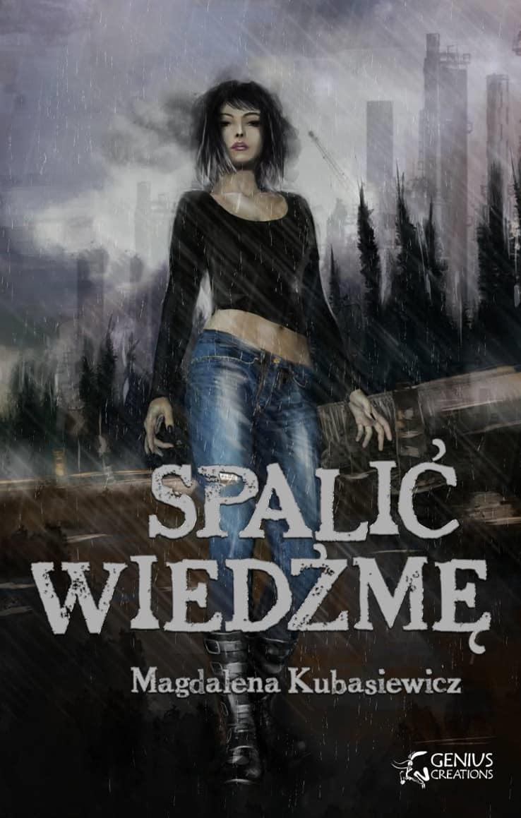 Spalić wiedźmę - Magdalena Kubasiewicz