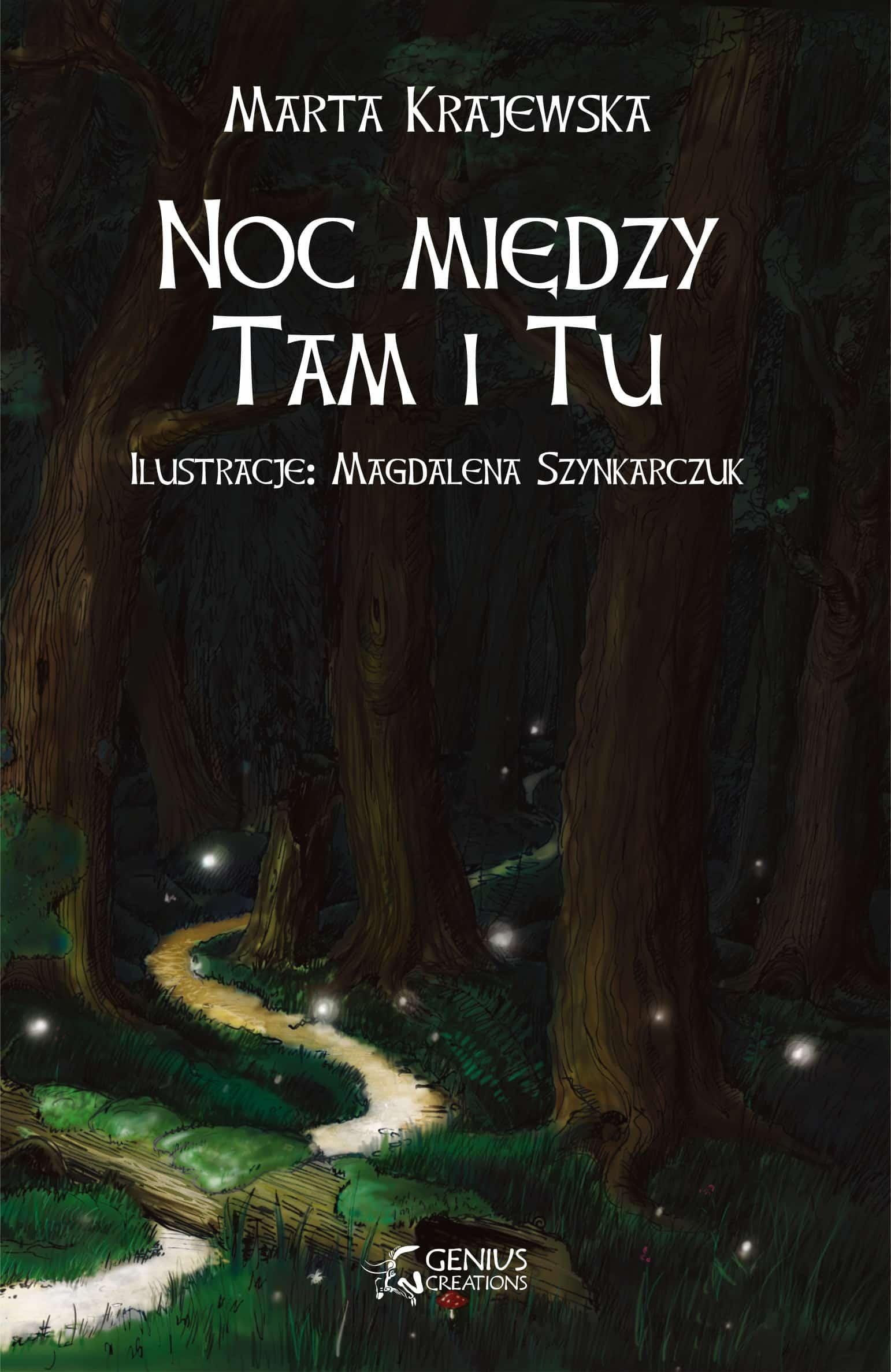Noc między Tam i Tu – Marta Krajewska