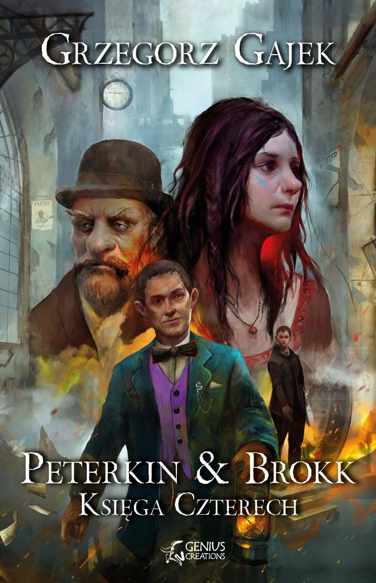 Peterkin & Brokk - Księga Czterech - Grzegorz Gajek