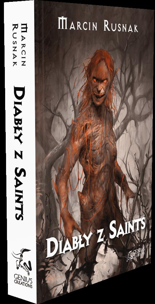 Diabły z Saints - Marcin Rusnak